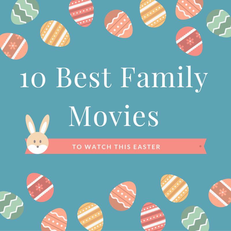 10 Best Family Films