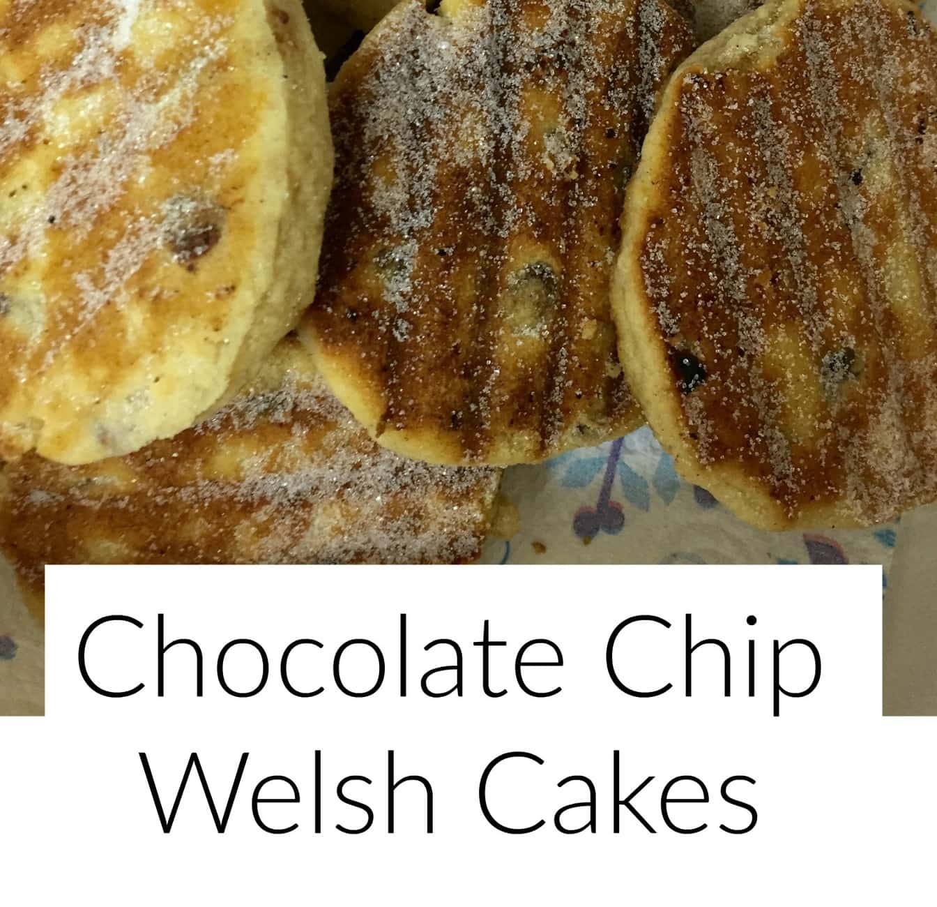 Chocolate Chip Welsh Cakes Recipe