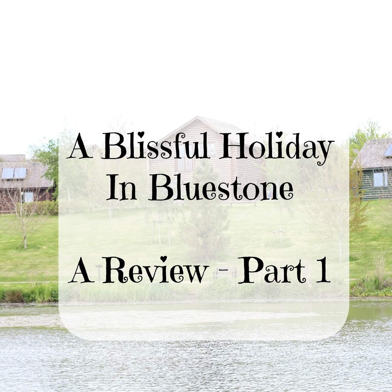 bluestone review 1