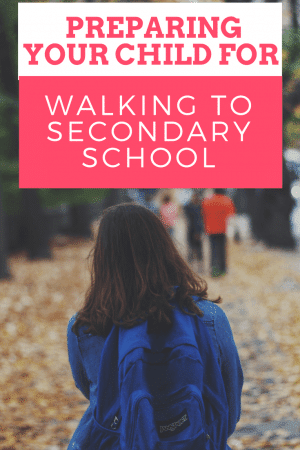 preparing your child for walking to secondary school