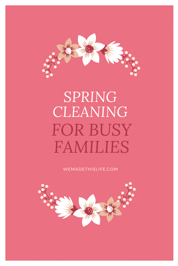 spring cleaning for busy families