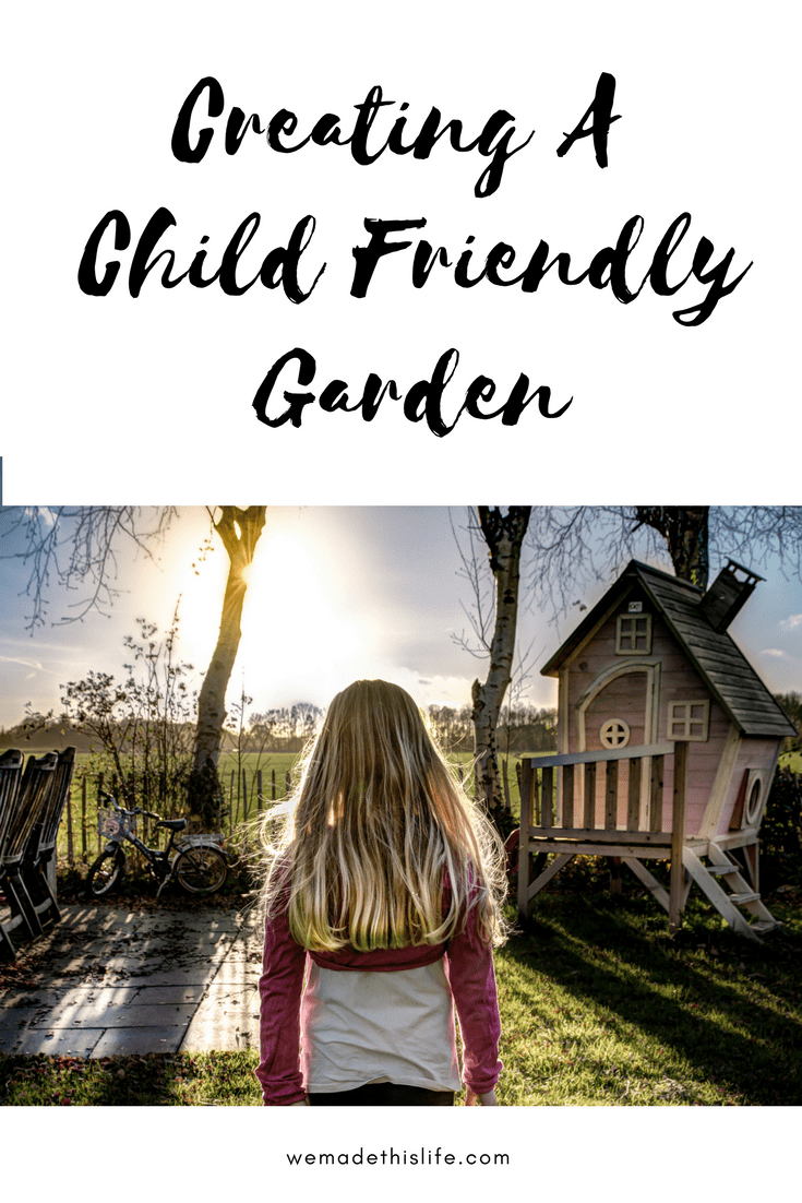 Creating a child friendly garden